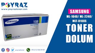 Samsung ML-1640/ML-2240/MLT-D108S Toneroner dolumu
