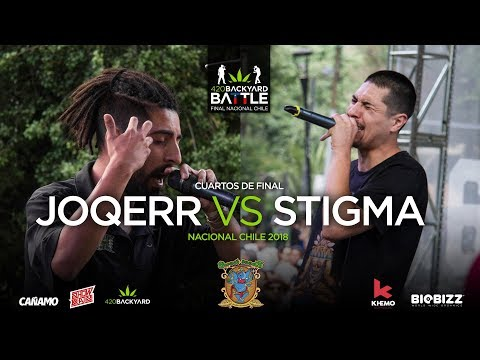 JOQERR vs STIGMA (BATALLON) 4tos Nacional Chile 2018. 420 Backyard Battle