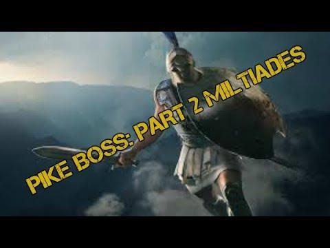 Pike Boss part2: Miltiades