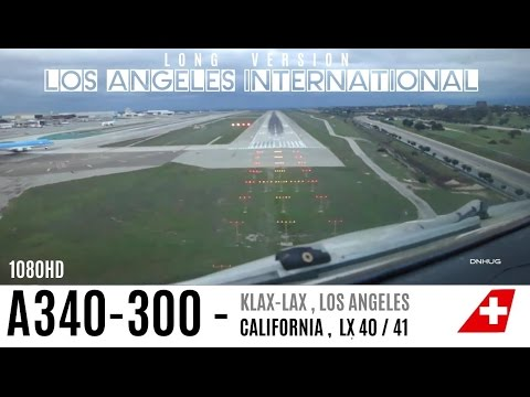 LAX Cockpit Landing A340 : LONG VERSION HD