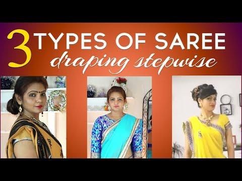 3 Type Of Sari Draping | Step By Step Indian Sari Drape Video| STYLE WORLD