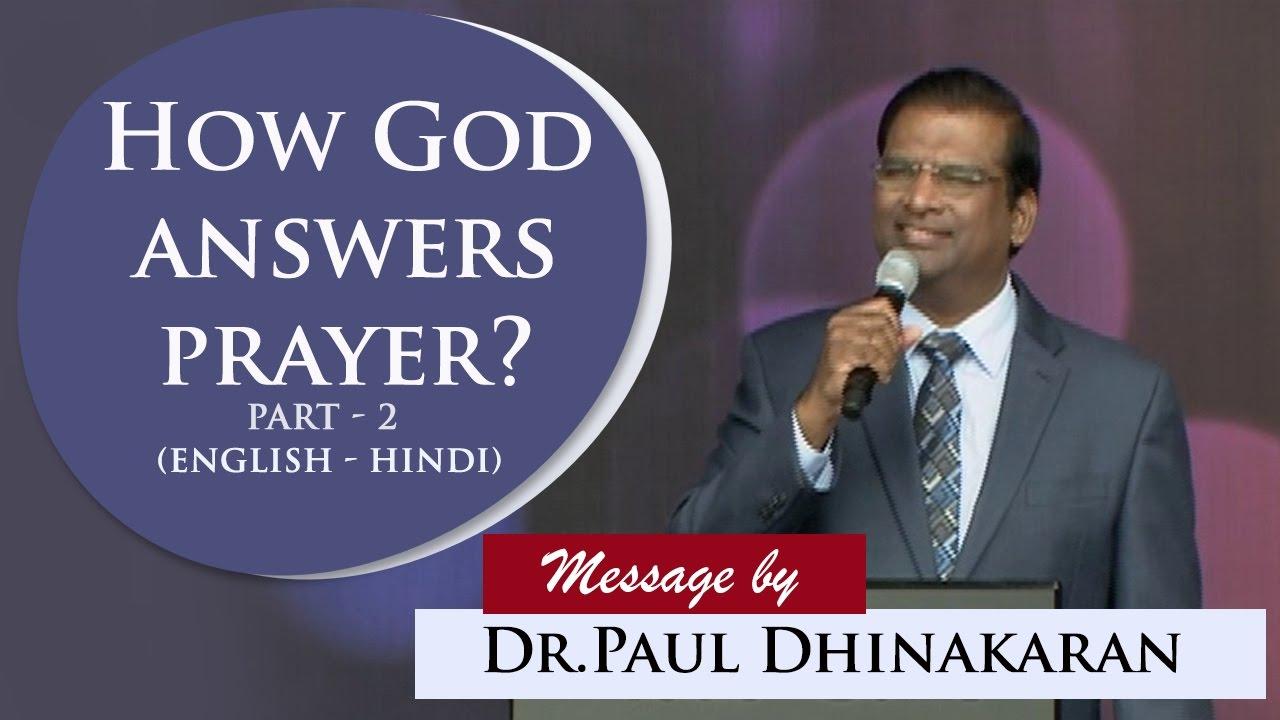 How God Answers Prayer (English - Hindi) | Part 2 | Dr. Paul Dhinakaran