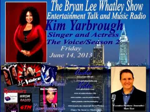 Kim Yarbrough, Singer/Actor The Voice Season 2, On The Bryan Lee Whatley Show