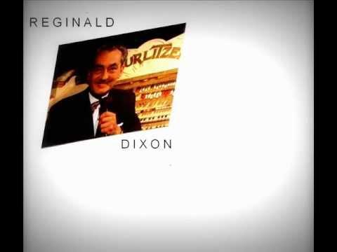 Reginald dixon wurlitzer playing blaze away