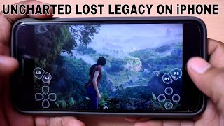 UNCHARTED LOST LEGACY GAMEPLAY ON iPHONE OR ANDROID DEVICE NO JAILBREAK OR ROOT