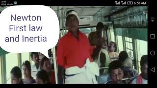 Understanding Newton 1st law from Vadivelu