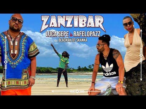 ZANZIBAR - Luca Sepe e Rafelopazz ft. Blackha fIt Skanka  (prod. Nasti)