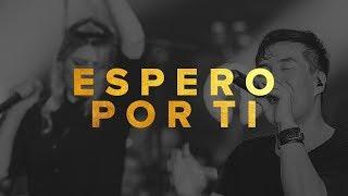LIVRES   JULIANO SON- ESPERO POR TI feat. ANA ROCK   NOITE DE ADORAÇÃO AO VIVO EM SÃO PAULO