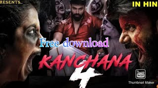 How to download kanchana 4 full movie in hindi and hd