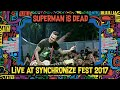 Superman Is Dead Live at SynchronizeFest - 6  Oktober 2017