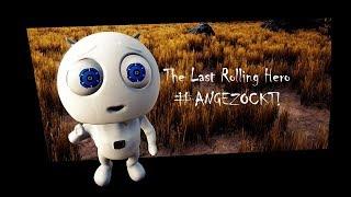 #ANGEZOCKT! The Last Rolling Hero