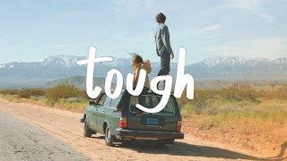 Quinn XCII - Tough (ft. Noah Kahan) Lyric Video