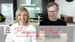 2020-04-02 Keeping it Real with Michelle Walshe and Leon Kirkbeck from Augusto, Auckland.