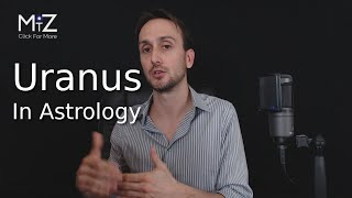 Uranus in Astrology - Meaning Explained