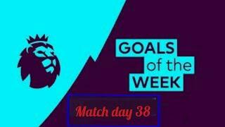 Premier league goals & highlights   matchday 38   2017/18