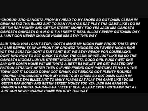 Gangsta Slim Thug feat Zro lyrics