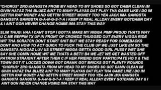 Gangsta Slim Thug feat. Z-ro lyrics