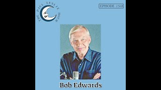 Bob Edwards Interview on The Paul Leslie Hour