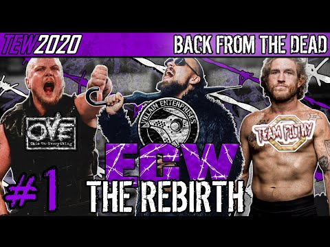 ECW The Rebirth | TEW 2020 - Extreme Championship Wrestling In 2020! | #1