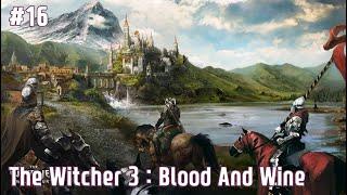 위쳐3 DLC Blood and Wine - 16.큰손사냥꾼