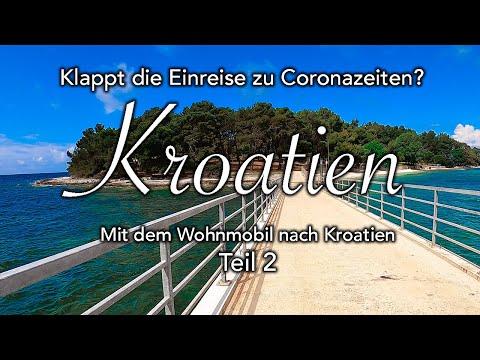 Mit den Wohnmobil nach Kroatien I 2020 I Anreise Teil 2 Alpencamp Siegsdorf Einreise Österreich