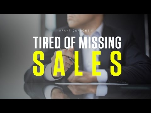 Tired of Missing Sales - CardoneZone