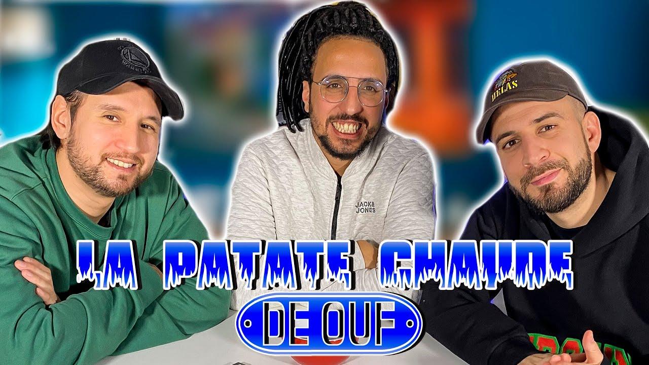 LA PATATE CHAUDE DE OUF (feat Mehdi Maïzi) #14