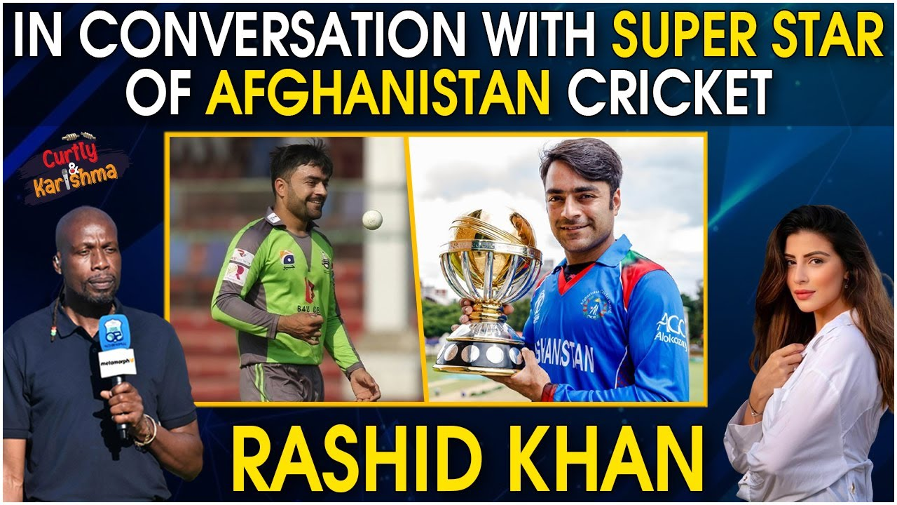 In Conversation with Super star of Afghanistan cricket - RASHID KHAN   The Curtly & Karishma Show