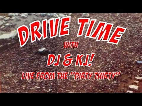 DRIVE TIME with DJ & KJ! #38 Thursday, April 5, 2018