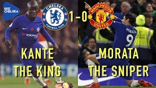 KANTE THE KING! MORATA THE SNIPER! || CHELSEA 1-0 MAN UTD || MATCH REVIEW
