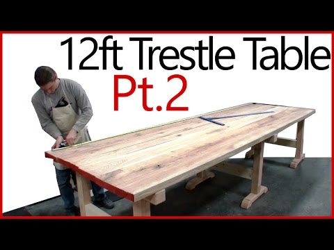 Part 2 - Making a Table Top - Oak Trestle Table - Woodworking Series!