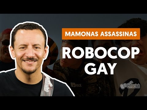 Robocop Gay - Mamonas Assassinas (aula de baixo)