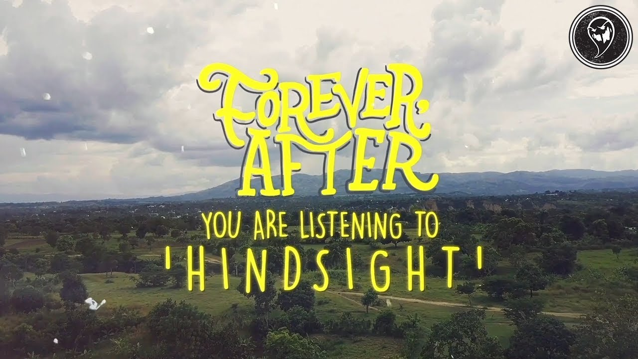 Forever, After - Hindsight (Official Lyric Video)