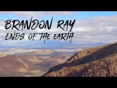 Brandon Ray - Ends of the Earth - Official Lyric Video