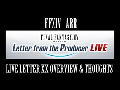 ffxiv live letter ffxiv arr live letter xx overview amp thoughts new 21693 | hqdefault