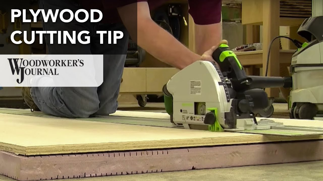 Tip for Cutting Plywood Safely and Accurately