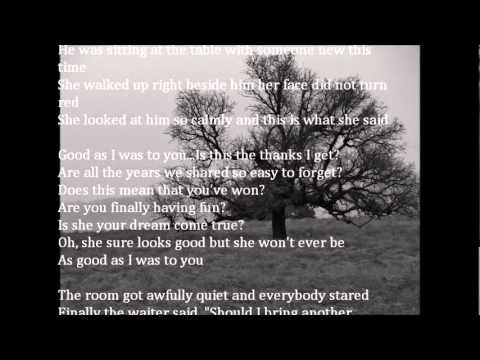 Good As I Was To You - Lorrie Morgan w/lyrics