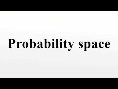 Probability space