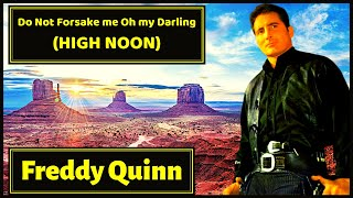 Freddy Quinn sings Western Songs (High Noon, Green Green Gras of Home, Einsamer Cowboy..)
