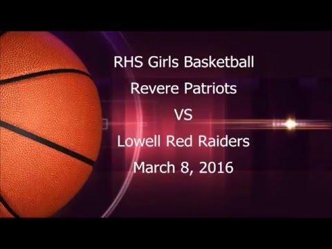 R.H.S. Girls' Basketball vs Lowell (03/08/16)