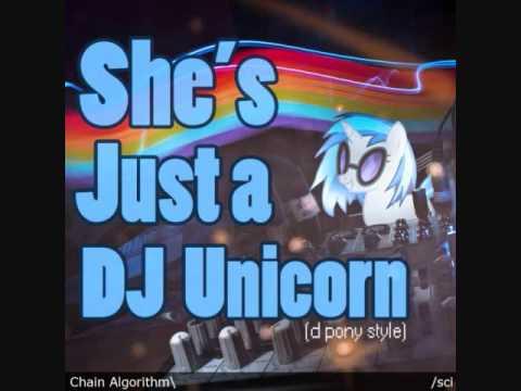 Chain Algorithm (sci Mix) - She's Just a DJ Unicorn
