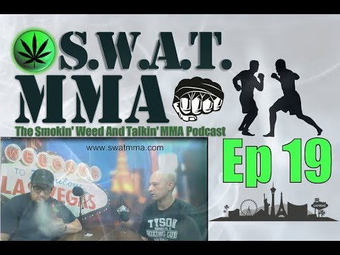 S.W.A.T. MMA Ep. 19: Ragin Al Iaquinta Wins Big, Canelo Alvarez Kicks Ass, UFC 232 Preview & More
