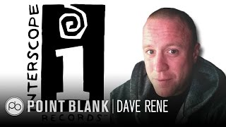 interview dave rene ar interscope records