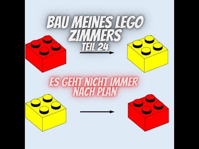 Bau meines LEGO Zimmers Teil 24 - Es geht nicht immer nach Plan