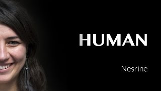 Nesrine's interview - TUNISIA - #HUMAN