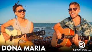 Baixar Thiago Brava Ft. Jorge - Dona Maria (Diego Santana Cover)