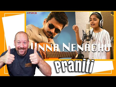 Psycho - Unna Nenachu Song By Praniti REACTION