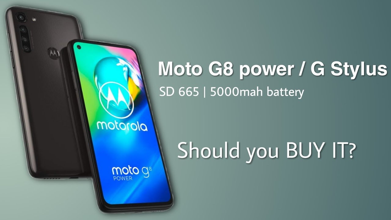 Moto G8 power & G stylus! Should you BUY IT or no?