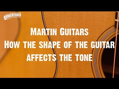 Acoustic Paradiso  Martin Guitars  How the shape of the guitar affects the tone