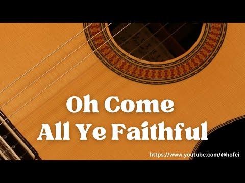 Oh Come All Ye Faithful (Adeste Fideles)- Fingerstyle Guitar Tab